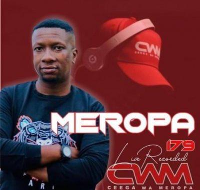 Ceega Wa Meropa 179 Mix MP3 Download