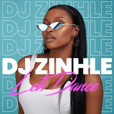 DJ Zinhle Let's Dance Ep Download