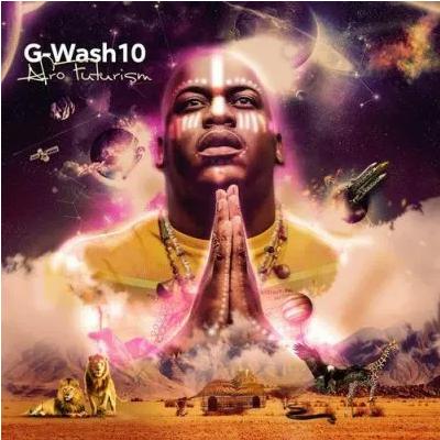 G-Wash 10 Afrofuturism EP Download