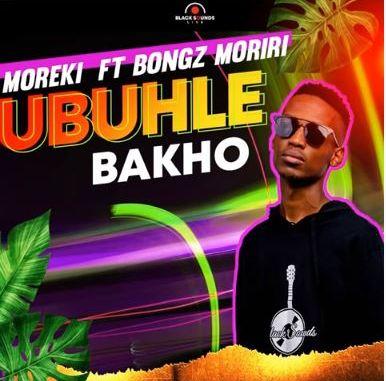 Moreki Ubuhle Bakho MP3 Download