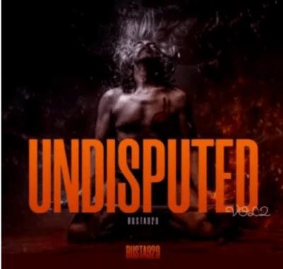 Busta 929 Undisputed Vol. 2 Album Download