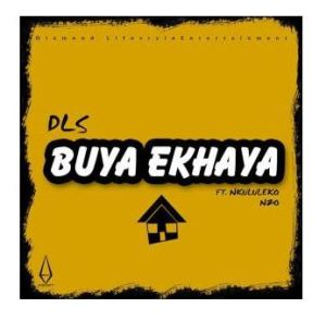 "DLS Buya Ekhaya: Talented South African musical artist known with DLS, featured Nkululeko Nzo on a brand new record titled ""Buya Ekhaya"""