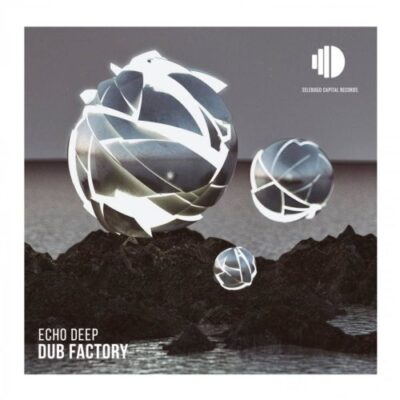 """Echo Deep Dub Factory: South African talented artist Echo Deep, released a brand new track which is titled """"Dub Factory"""""""