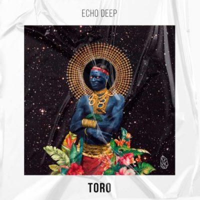 Echo Deep Toro MP3 Download