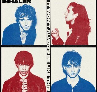 Inhaler It Wont Always Be Like This Album Download