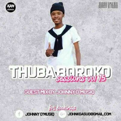 Johnny D'MusiQ Thuba Boroko Sessions Vol. 15 MP3 Download
