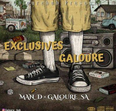 Man D & Mr Galoure Exclusives Galoure Mix MP3 Download