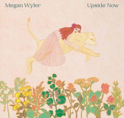 Megan Wyler Upside Now Album Download