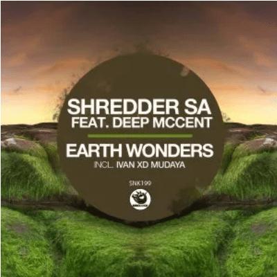 Shredder SA Earth Wonders EP Download