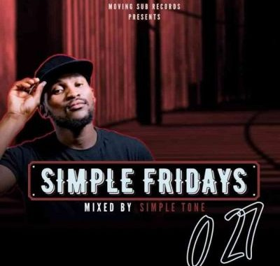 Simple Tone Simple Fridays Vol 027 Mix MP3 Download
