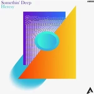 Somethin' Deep Heresy EP Download