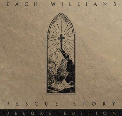 Zach Williams Rescue Story Deluxe Album Download