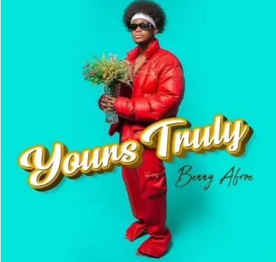 Benny Afroe Yours Truly EP Download