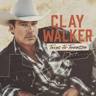 Clay Walker Texas to Tennessee Album Download