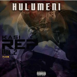 Hulumeni Kasi Rep Vol. 2 EP Download