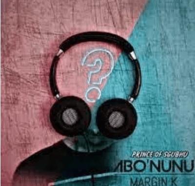 Margin K Abo'Nunu Album Download