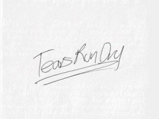 AKA Tears Run Dry Mp3 Download
