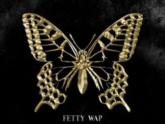 Fetty Wap The Butterfly Effect Album Download