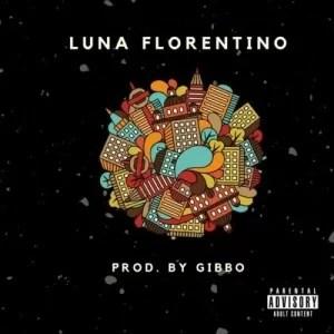 Luna Florentino Small Town Dream MP3 Download