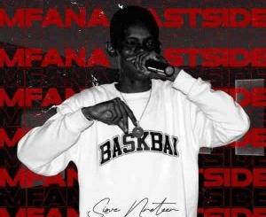 Sizwe Nineteen Mfana East Side Vol. 1 EP Download