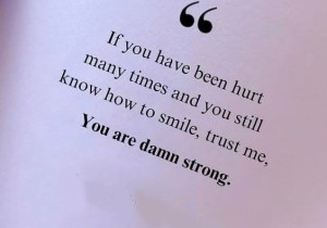 You Still Now how to Smile - Best Strong Quotes