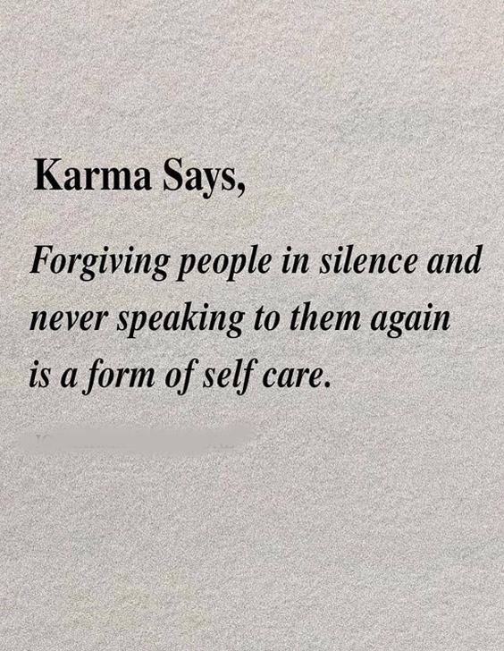 And Never Speaking to them Again - Forgive Quotes