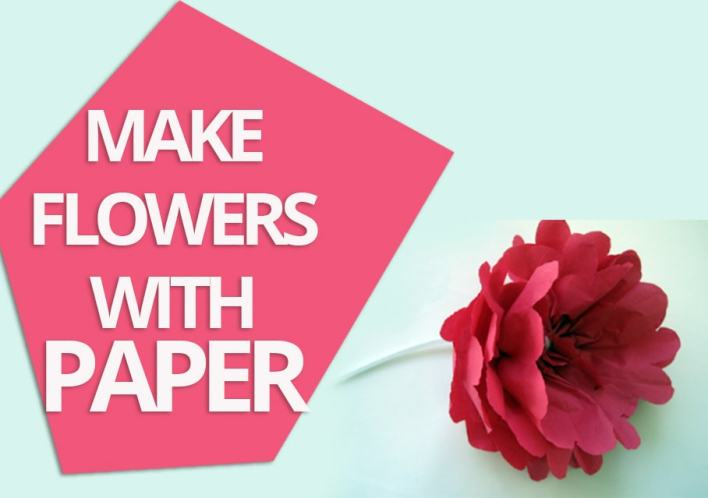 DIY Make Flowers With Paper