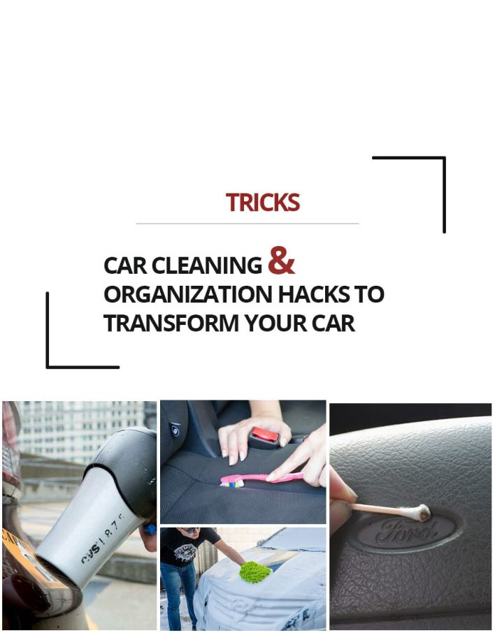 Car Cleaning & Organization Hacks to Transform Your Car