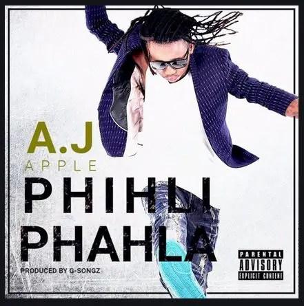A J Apple - Phihli Phahla