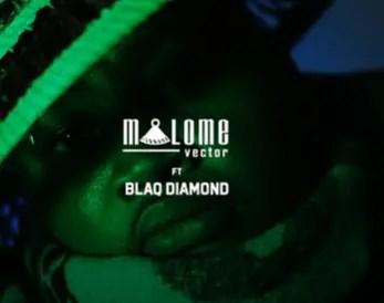 Malome Vector - Dumelang Ft Blaq Diamond mp3 download