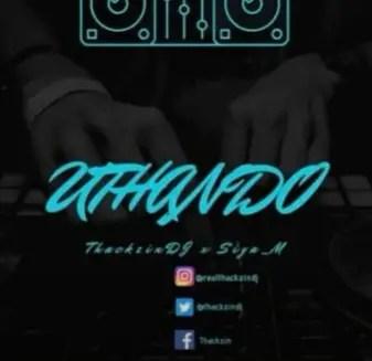 ThackzinDJ ft Siya - Uthando (Amapiano) 2020 mp3 download