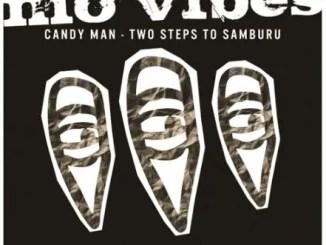 Candy Man Two Steps To Samburu Mp3 Download