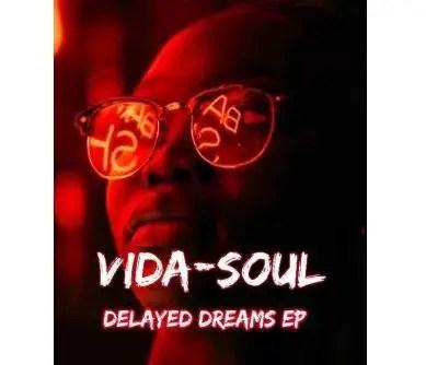 Vida-soul – Delayed Dreams EP