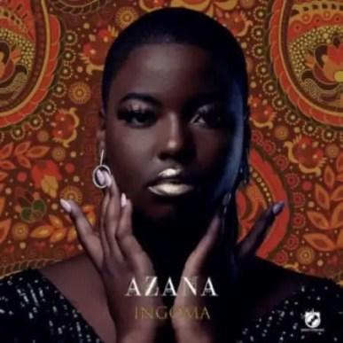 Azana – Ingoma Album download
