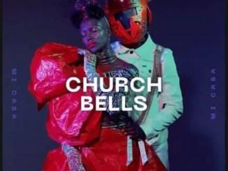 Mi Casa – Church Bells Download Mp3