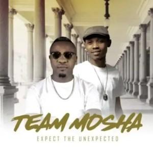 Album: Team Mosha – Expect The Unexpected Album