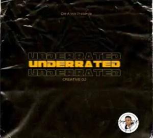 Creative DJ – Underrated (Original Mix)