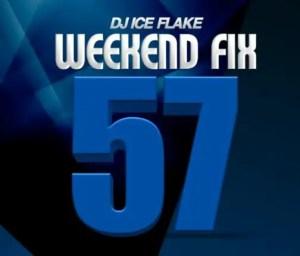 Dj Ice Flake WeekendFix 57 Amapiano Edition Mp3 Download