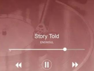 EnoSoul – Story Told Download Mp3