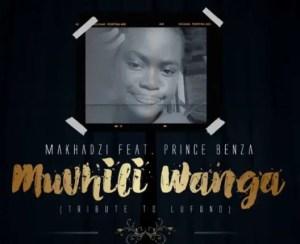 Makhadzi – Muvhili Wanga (Tribute To Lufuno) Ft. Prince Benza Download Mp3