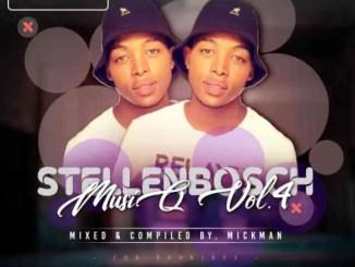 Mick-Man – StellenBosch MusiQ Vol.004