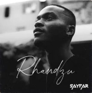 SayFar – Rhandzu Download Mp3