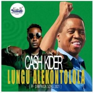 Cash Kider – Lungu Alekontolola Download Mp3