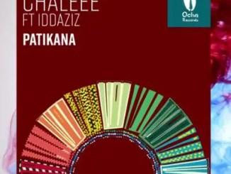 Chaleee Ft. Idd Aziz – Patikana (Da Africa Deep Remix) Download Mp3