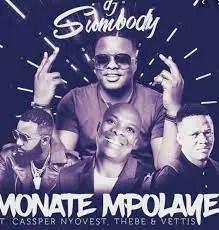 DJ Sumbody ft. Cassper Nyovest - Monate Mpolaye (Tseks & Despa Mafia Revisit)
