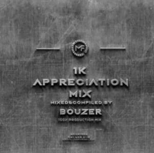 Music Fellas – Bouzer 1K Appreciation Mix Download Mp3