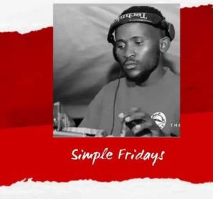 Simple Tone – Simple Fridays Vol. 026 (Strictly Vocal) Download Mp3