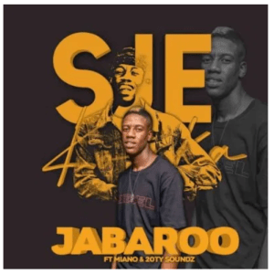 Sje Konka – Jabaroo Ft. Miano & 20ty Soundz Download Mp3
