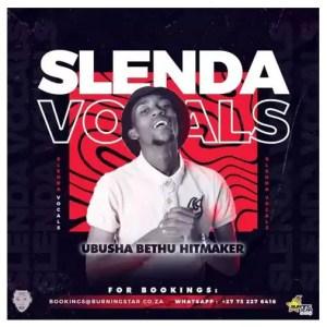 Slenda Vocals & Drift Vega – Ba Thathe Download Mp3