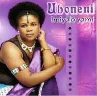 Uboneni - Imiyalo yami